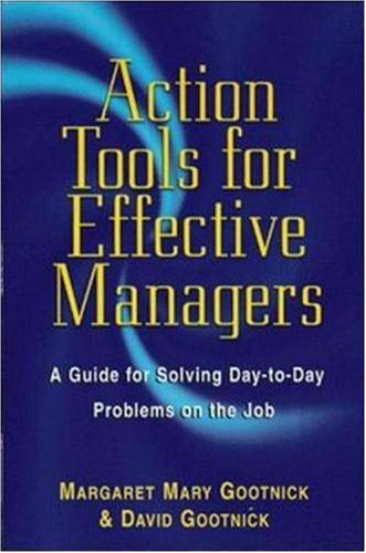 Action Tools for Effective Managers: A Guide for Solving Day-to-