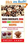 Dark Chocolate, Chia Seed and Coconut...