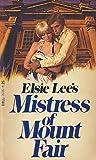 Mistress of Mount Fair (0440157862) by Elsie Lee