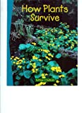 How Plants Survive (Newbridge Discover Links, Set A)