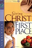 img - for Giving Christ First Place (First Place Bible Study) book / textbook / text book