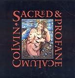 Sacred & Profane: Calum Colvin (0903598825) by Lawson, James