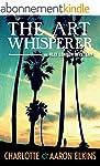 The Art Whisperer (An Alix London Mys...
