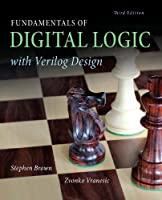 Fundamentals of Digital Logic with Verilog Design, 3rd Edition Front Cover