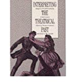 img - for [(Interpreting the Theatrical Past: Essays in the Historiography of Performance * * )] [Author: Thomas Postlewait] [Dec-1996] book / textbook / text book