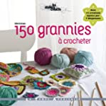 150 grannies � crocheter