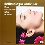 img - for Reflexologia auricular / Ear Reflexology: Masaje Sobre La Zonas Reflejas De La Oreja (Spanish Edition) book / textbook / text book