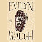 The Loved One | Evelyn Waugh