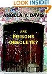 Are Prisons Obsolete? (Open Media Ser...