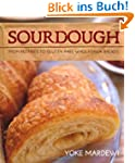 Sourdough: From Pastries to Gluten-Fr...