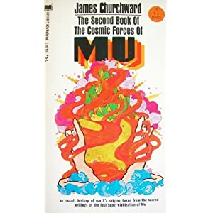 The Second Book of The Cosmic Forces of Mu James Churchward