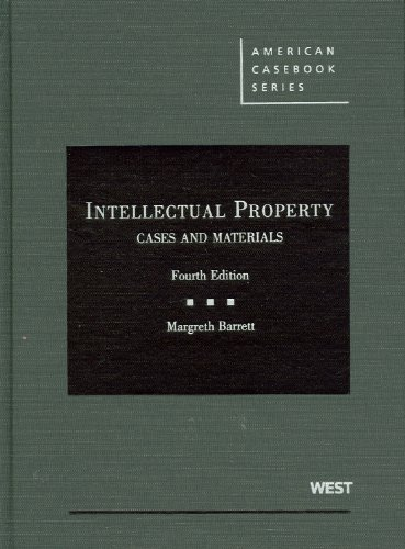 Intellectual Property, Cases and Materials, 4th (American...