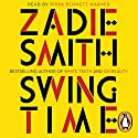 Swing Time Audiobook by Zadie Smith Narrated by Pippa Bennet-Warner