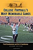 img - for College Football's Most Memorable Games, 2d ed. by Fred Eisenhammer (2010-09-24) book / textbook / text book
