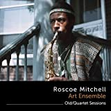Old / Quartet Sessions Roscoe Mitchell