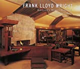 Kathryn Smith Frank Lloyd Wright: America's Master Architect