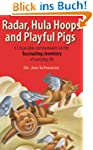 Radar, Hula Hoops, and Playful Pigs:...