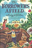 Mary Norton Borrowers Afield, the (Odyssey/Harcourt Young Classic)