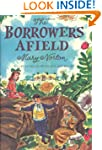 The Borrowers Afield: 50th Anniversar...