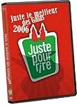 Juste Pour Rire- Juste Le (Version fr...