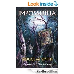 Amazon.com: Impossibilia eBook: Douglas Smith: Kindle Store