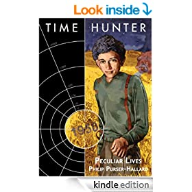Time Hunter: Peculiar Lives (Time Hunter Series)