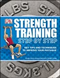 Strength Training Step by Step (Essential Skills)