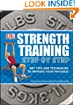 Strength Training Step by Step (Essen...