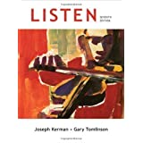Listen, 7th Edition 7th (seventh) Edition by Kerman, Joseph, Tomlinson, Gary published by Bedford/St. Martin's...
