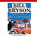 Notes From a Big Country (       UNABRIDGED) by Bill Bryson Narrated by William Roberts