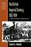 The British Imperial Century, 1815-1914