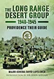img - for The Long Range Desert Group 1940-1945: Providence Their Guide by Owen, David Lloyd (2001) Paperback book / textbook / text book