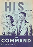 img - for His To Command book / textbook / text book