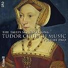 The Tallis Scholars : Les Tallis Scholars chantent la musique religieuse des Tudor (Volume 2)