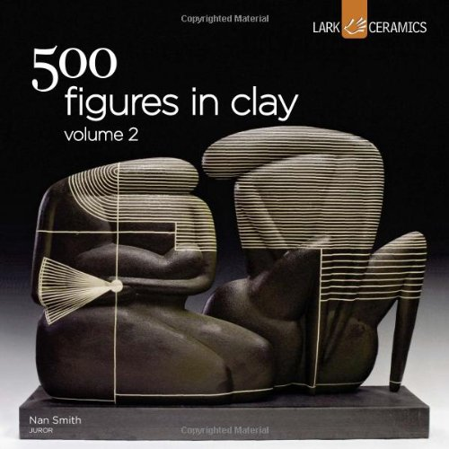500 Figures in Clay Volume 2 (500 Series) by Lark Crafts