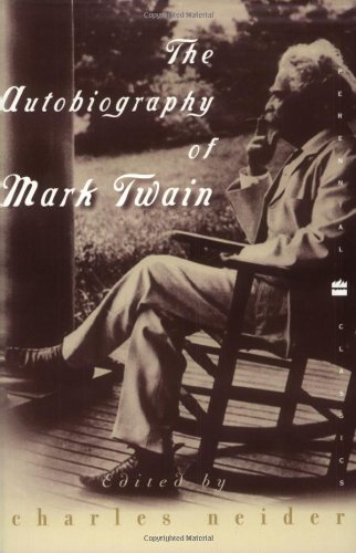 The Autobiography of Mark Twain, Mark Twain; Charles Neider