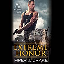 Extreme Honor Audiobook by Piper J. Drake Narrated by Daniel Thomas May