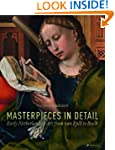 Masterpieces in Detail: Early Netherl...