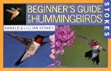 Stokes Beginner's Guide to Hummingbirds (0316816957) by Stokes, Donald