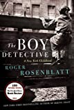 The Boy Detective: A New York Childhood