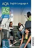 Daniel Clayton AQA English Language A AS 2nd Edition
