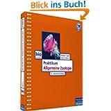 Praktikum Allgemeine Zoologie - Das moderne Lehrbuch für das zoologische Praktikum (Pearson Studium - Biologie...