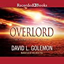 Overlord Audiobook by David L. Golemon Narrated by Richard Poe