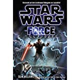 """Star Wars. The Force Unleashed (Roman zum Videogame)von """"W. Haden Blackman"""""""