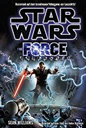 Star Wars. The Force Unleashed (Roman zum Videogame)