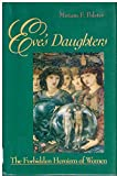 img - for Eve's Daughter: The Forbidden Heroism of Women (Jossey Bass Social and Behavioral Science Series) by Miriam Polster (1992-08-05) book / textbook / text book