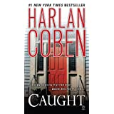 Caught ~ Harlan Coben