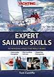 Expert Sailing Skills: No Nonsense Advice that Really Works