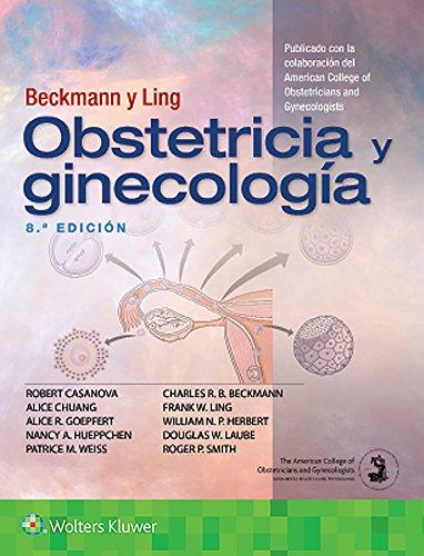 Beckmann y Ling. Obstetricia y ginecología  [Casanova, Dr. Robert] (Tapa Blanda)
