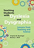 img - for Teaching Students with Dyslexia and Dysgraphia: Lessons from Teaching and Science book / textbook / text book